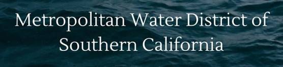 Thank You, Metropolitan Water District of California!